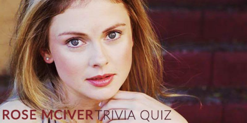 Rose McIver Trivia Quiz