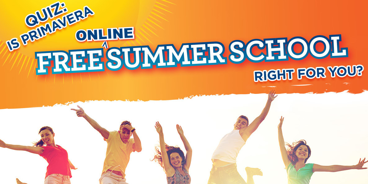 Is Primavera's Free Online Summer School Right For You?