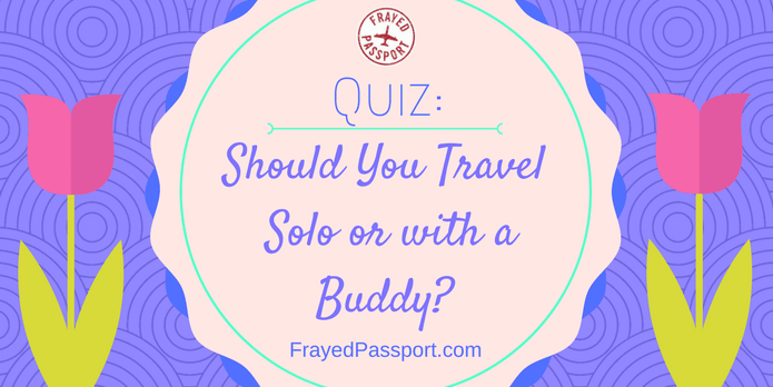Quiz: Should You Travel Solo or with a Buddy?