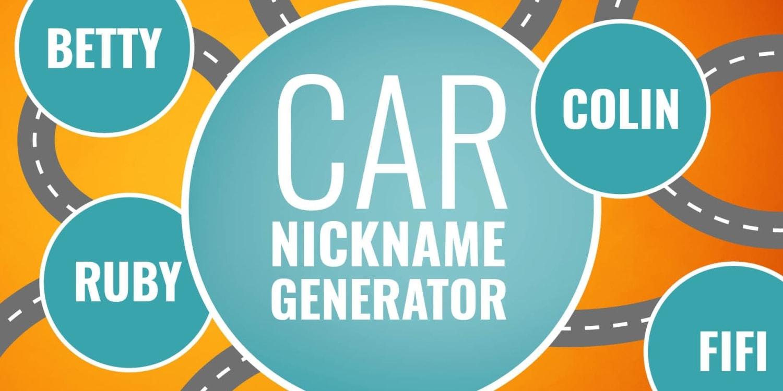 Car Nickname Generator   Marmalade