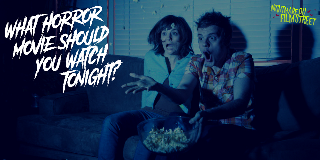 What horror movie should you watch tonight?